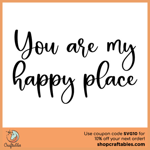 You Are My Happy Place Free SVG Cut File
