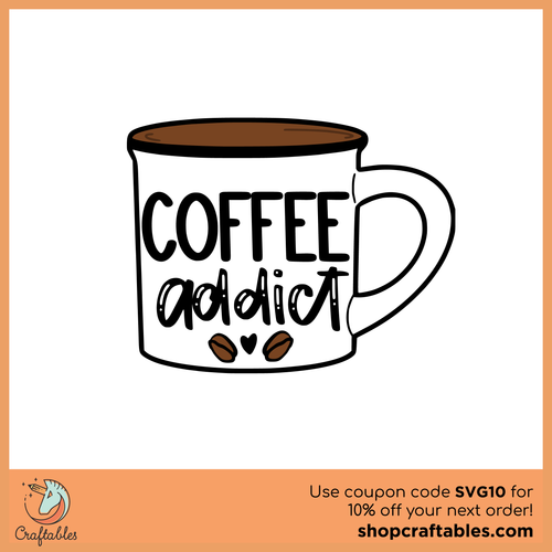 Free Coffee Addict Cut File