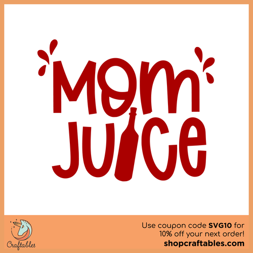 Free Mom Juice Chick Cut File