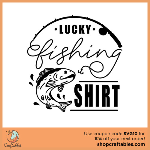 Free Lucky Fishing Shirt Cut File