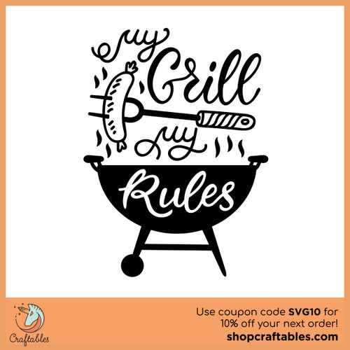 Free My Grill My Rules Cut File