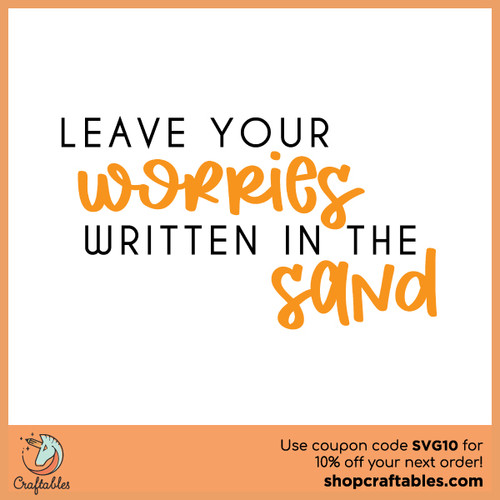 Free Leave Your Worries Cut File