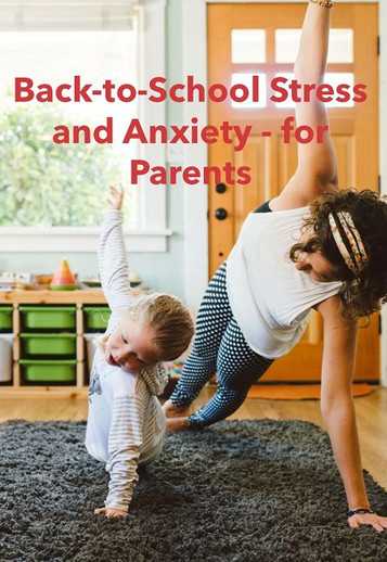 Stress, Anxiety and the Return To School
