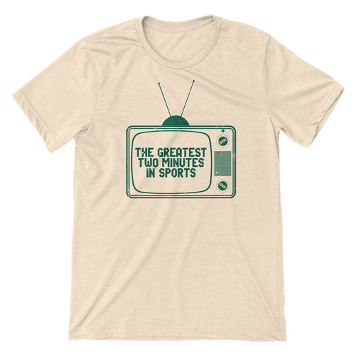 GREATEST TWO MINUTES IN SPORTS TEE
