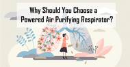 Why Should You Choose a Powered Air-Purifying Respirator?