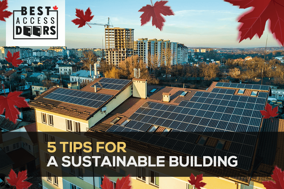 5 Tips for a Sustainable Building