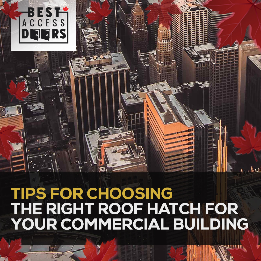 Tips for Choosing the Right Roof Hatch