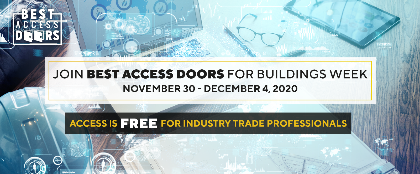 Join Best Access Doors for the virtual Buildings Week 2020 on November 30 - December 4 now! We offer free access to everyone!