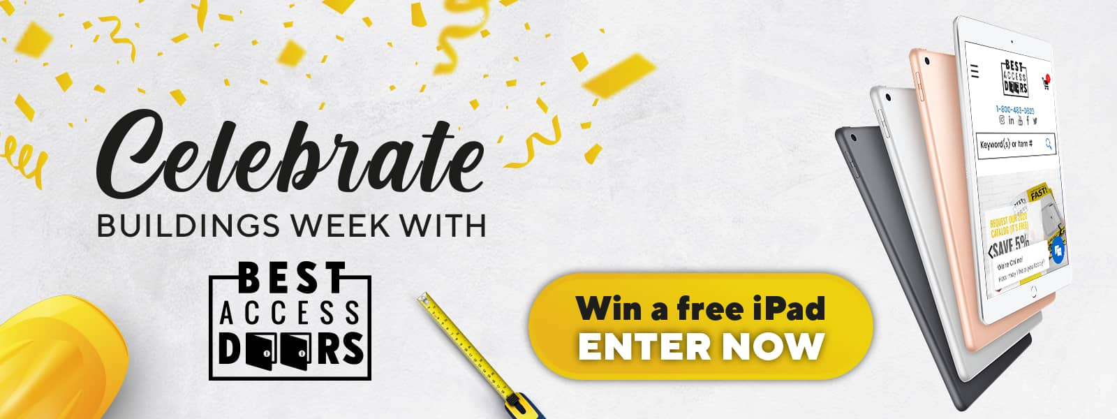 Celebrate the Buildings Week 2020 with Best Access Doors. Get the chance to win a free iPad by simply entering our event now!