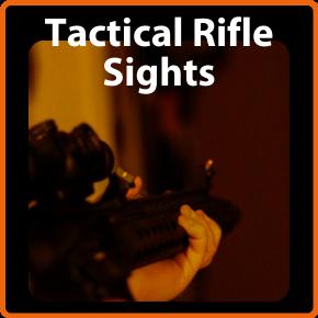 Tactical Rifle Sights