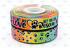 "7/8"", Dog Rescue Ribbon, US Designer Ribbon, Rainbow Ribbon, Ombre Ribbon, You Can't Buy Love, But You Can Rescue It, Dog Collar Ribbon, Supplies for Dog Collars, Wholesale Ribbon, PER YARD"