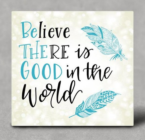 Be The Good Hardboard Sublimation Printed Wall Art