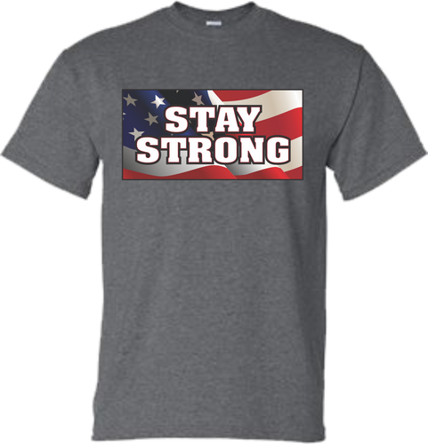 Stay Strong Tee Shirt
