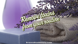 Remove Toxins From Your Routine