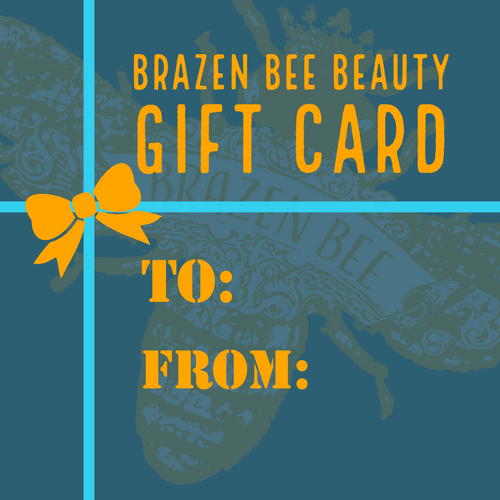 Brazen Bee Gift Certificate! Give the gift of Natural Skincare!