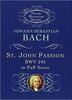 St. John Passion: BWV 245 in Full Score (Dover Miniature Music Scores) Paperback – January 18, 2012 by Johann Sebastian Bach (Author), Music Scores (Author)