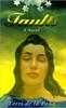 Faults: A Novel (Djuna Books) Paperback – September 1, 2000 by Terri de la Pea (