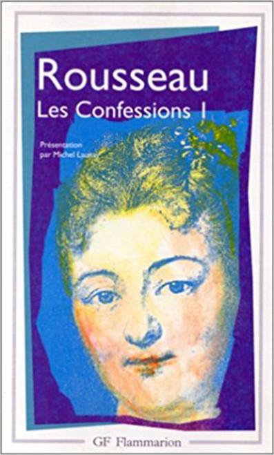 Les Confessions 1 (French) Mass Market Paperback – Import, 1 Jan 1998 by Jean-Jacques Rousseau (Author) (9782080701817