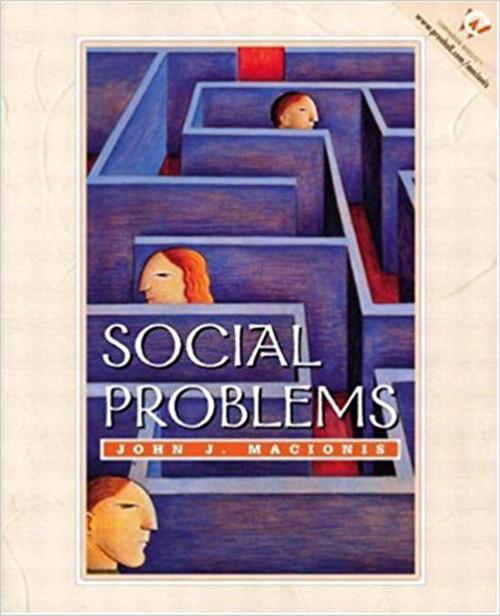 Social Problems 1st Edition by John J. Macionis (Author)