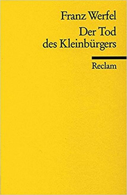 Der Tod des Kleinbürgers (German) Paperback by Franz Werfel (Author) (9783150082683)