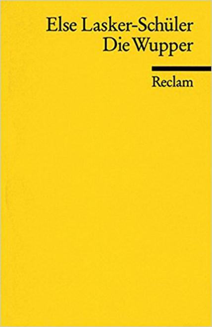 Wupper (German) Paperback – Dec 31 1998 by Lasker-Schuler (Author (9783150098523)