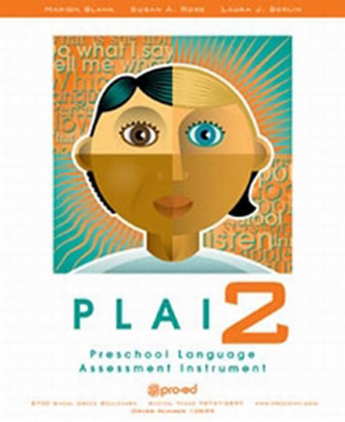 Preschool Language Assessment Instrument – Second Edition (PLAI-2)   Author Mari