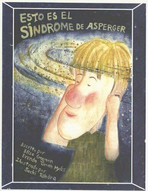 Esto es el Síndrome de Asperger (Spanish Edition) (Spanish) Paperback – by Elisa