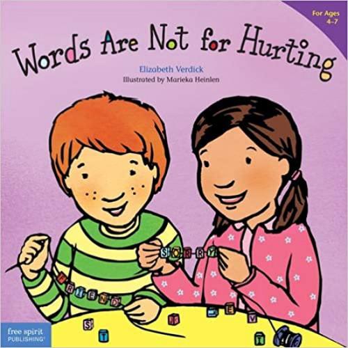 Words Are Not for Hurting (Ages 4-7) (Best Behavior Series) Paperback – April 15, 2004 by Elizabeth Verdick (Author), Marieka Heinlen (Illustrator)