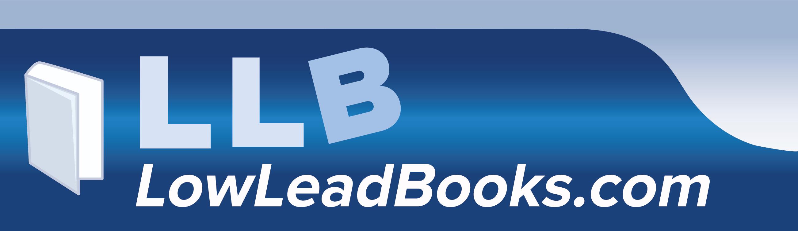 www.LowLeadBooks.com