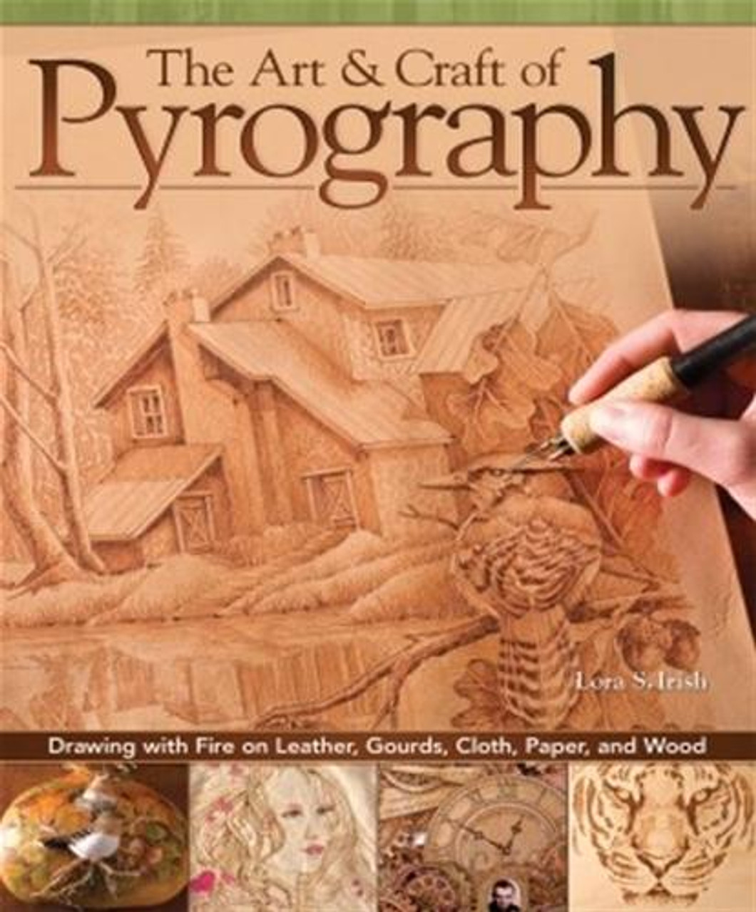 Fox Chapel Publishing The Art and Craft of Pyrography