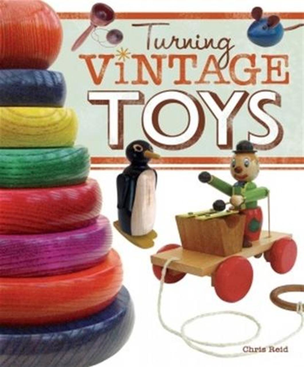 Fox Chapel Publishing Turning Vintage Toys