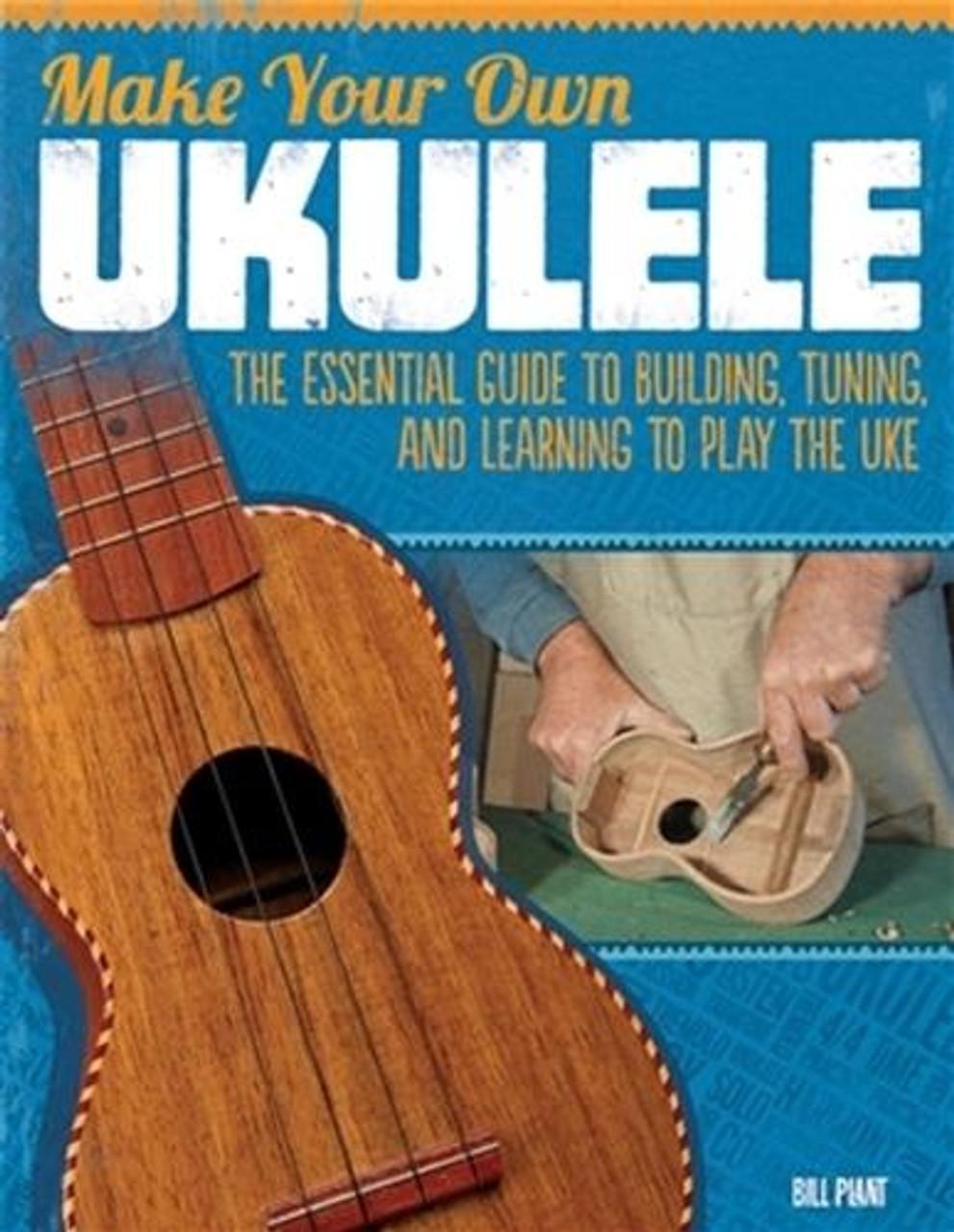 Fox Chapel Publishing Make Your Own Ukulele