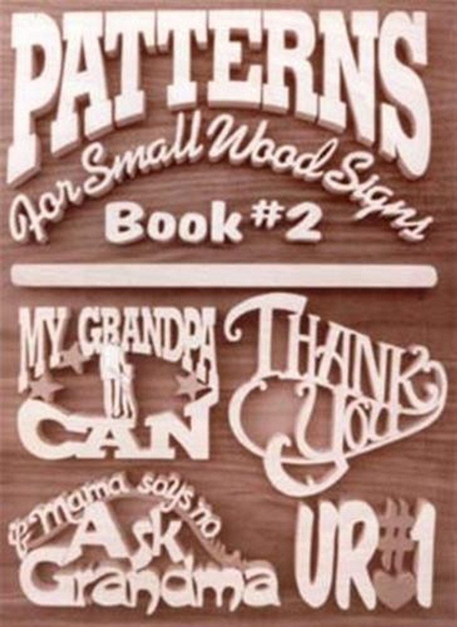 Patterns For Small Wood Signs Book #2