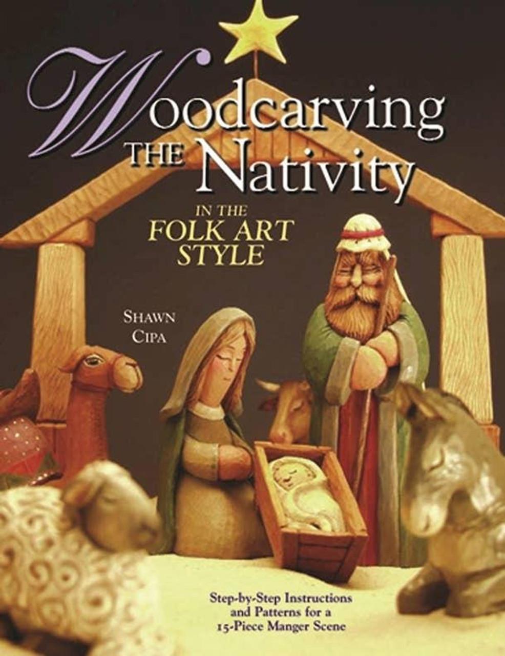 Fox Chapel Publishing Woodcarving The Nativity