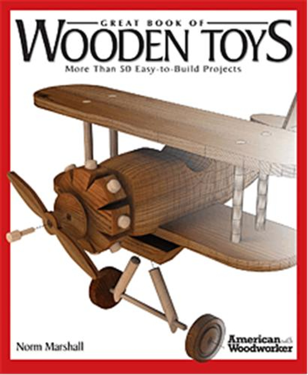 Fox Chapel Publishing Great Book of Wooden Toys