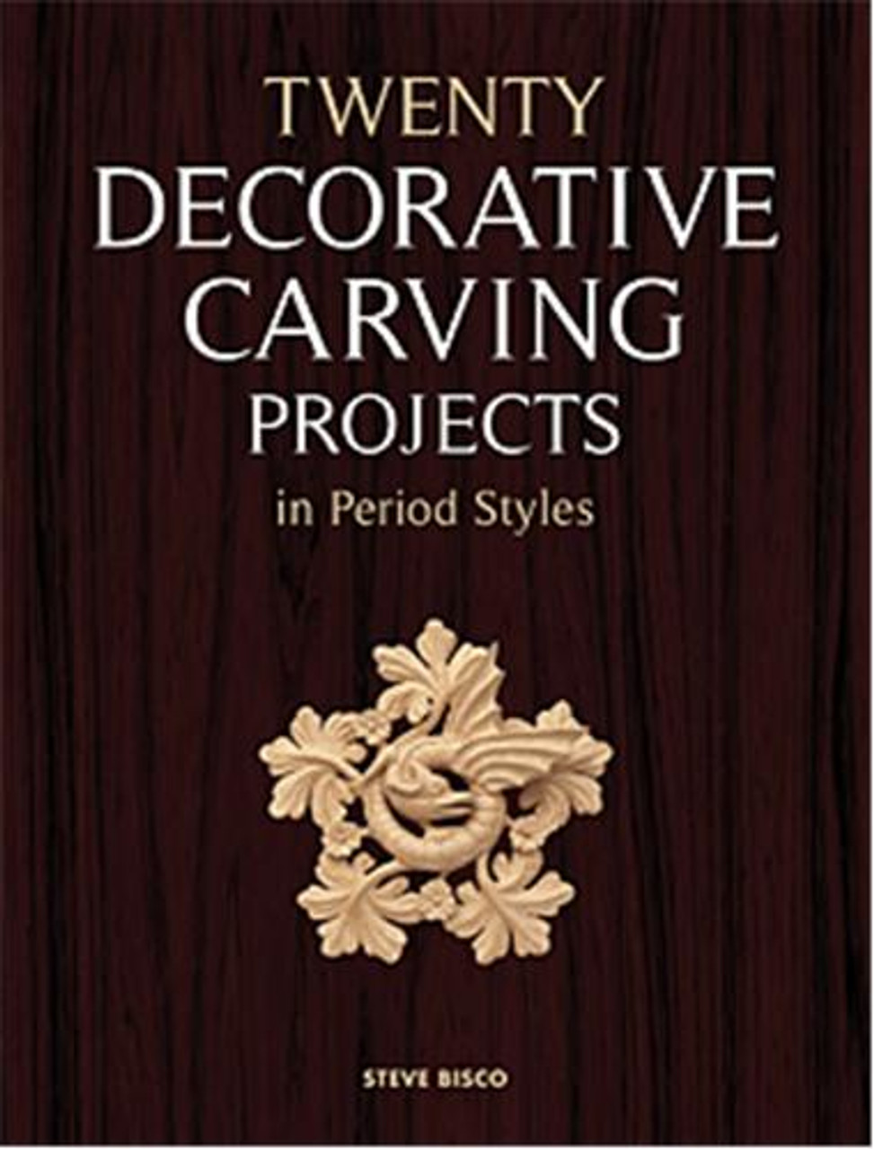 Fox Chapel Publishing Decorative Carving Projects
