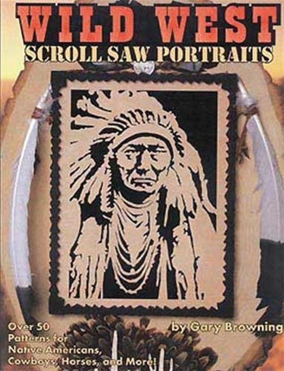 Fox Chapel Publishing Wild West Scroll Saw Portraits