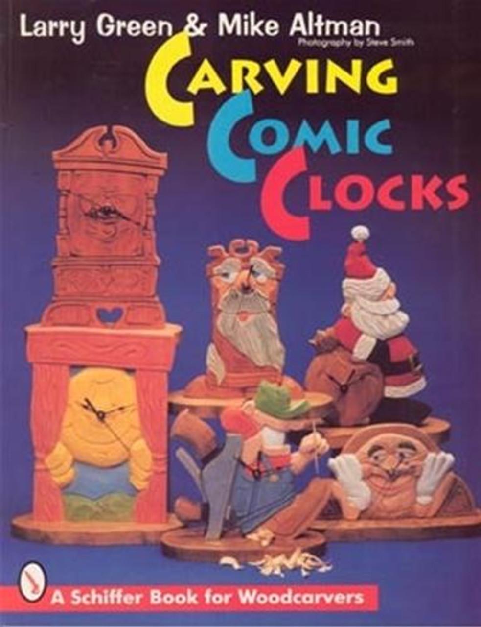 Schiffer Publishing Carving Comic Clocks