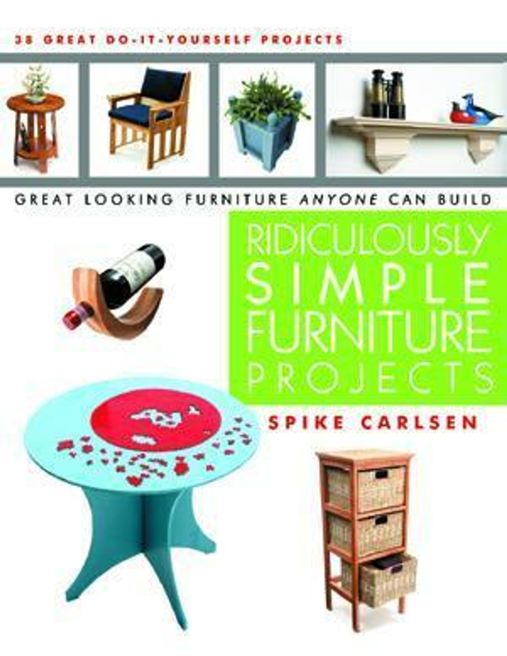 Linden Publishng Ridiculously Simple Furniture Projects
