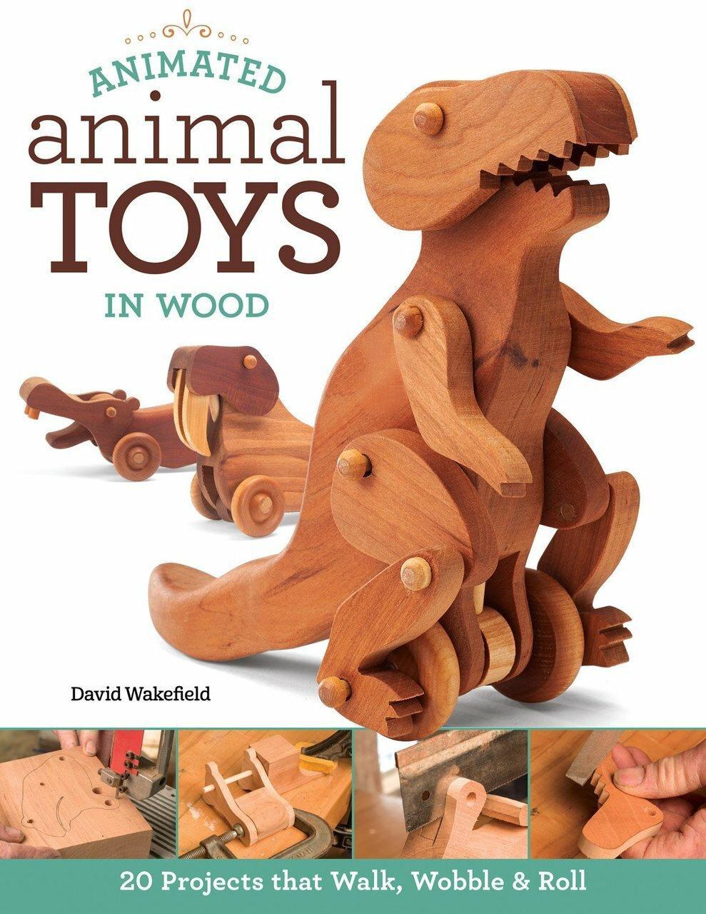 Fox Chapel Publishing Animated Animal Toys In Wood