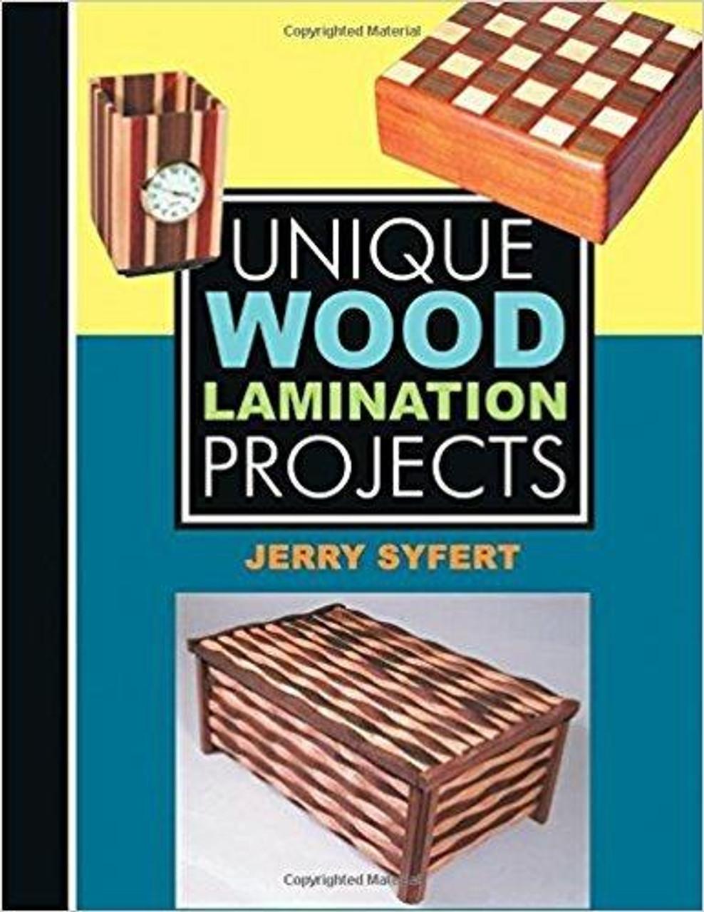 Linden Publishng Unique Wood Lamination Projects