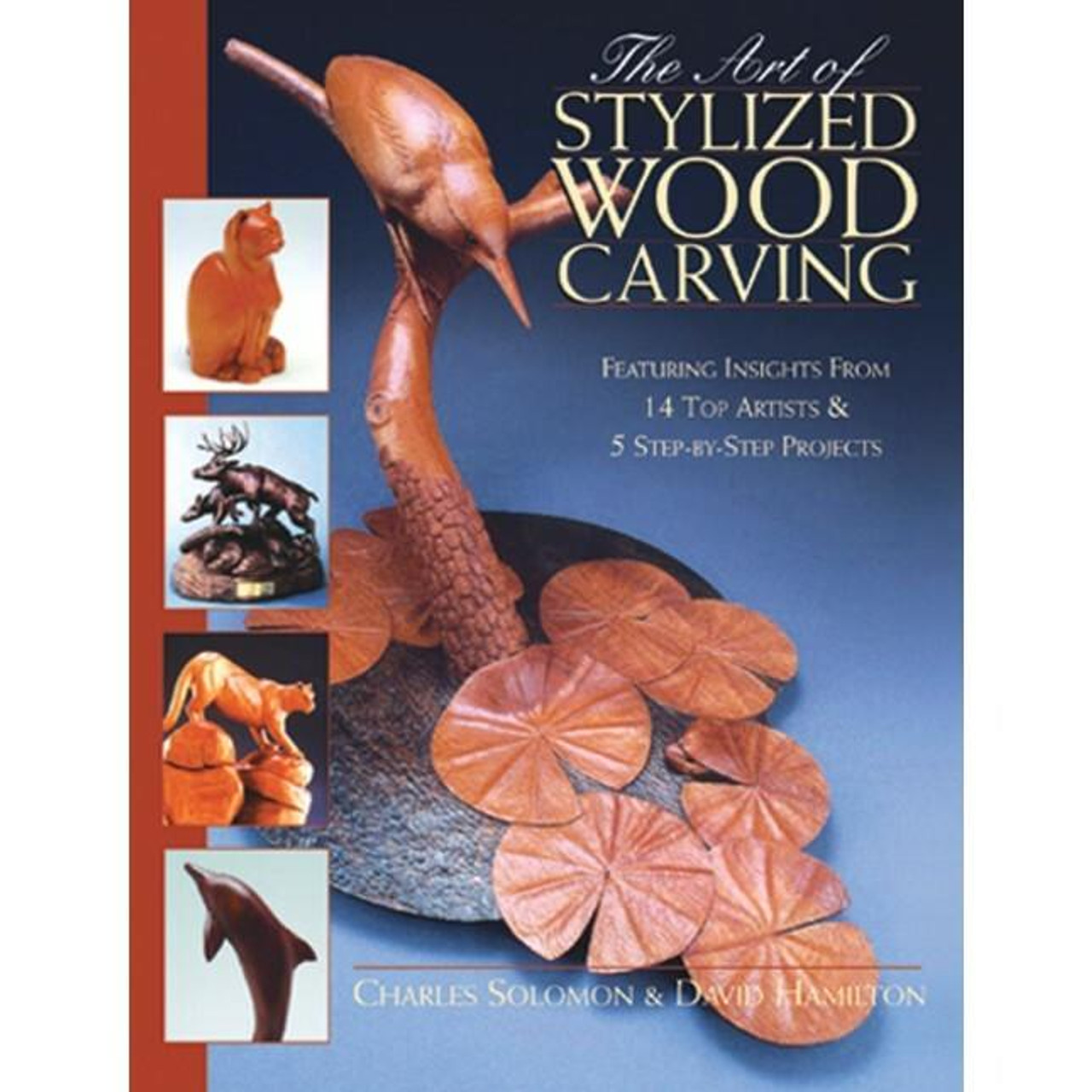 Fox Chapel Publishing The Art of Stylized Wood Carving