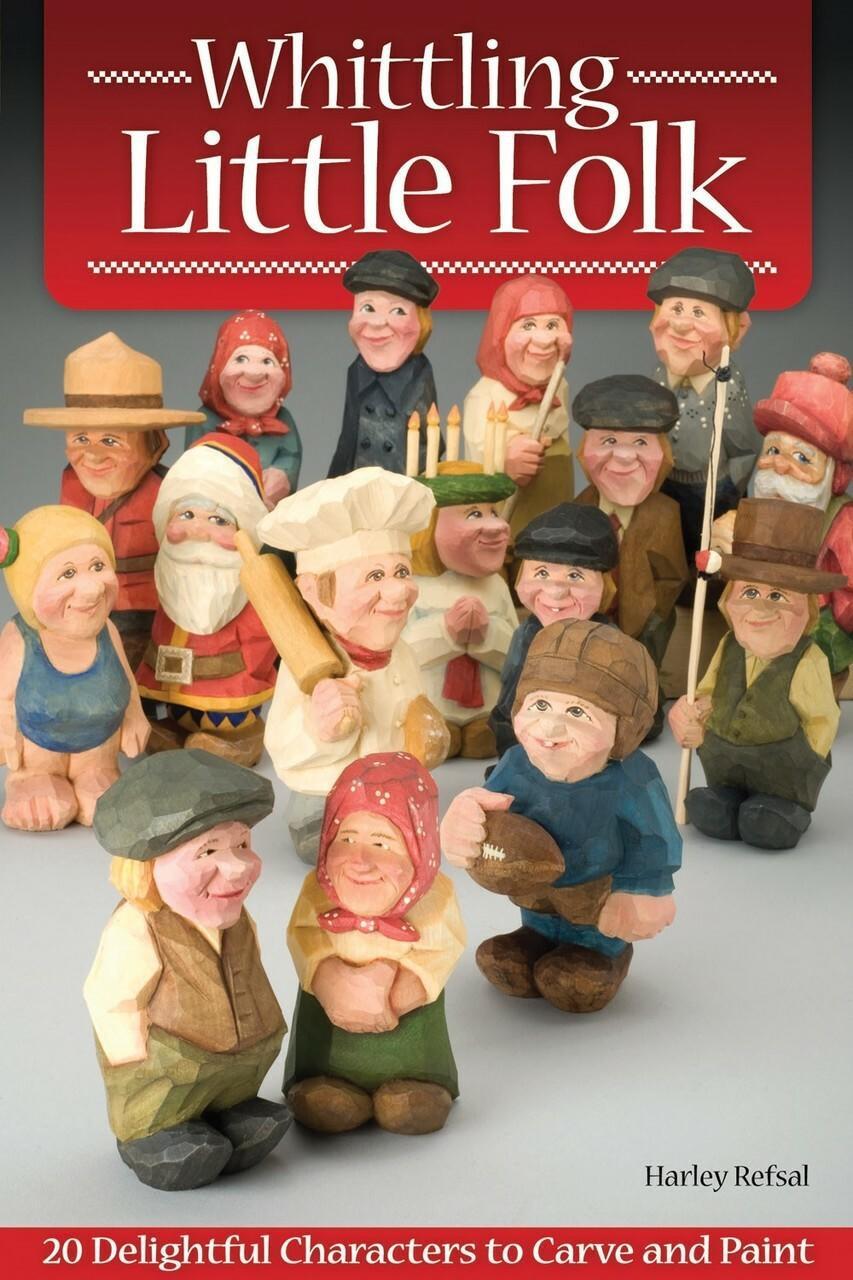 Fox Chapel Publishing Whittling Little Folk