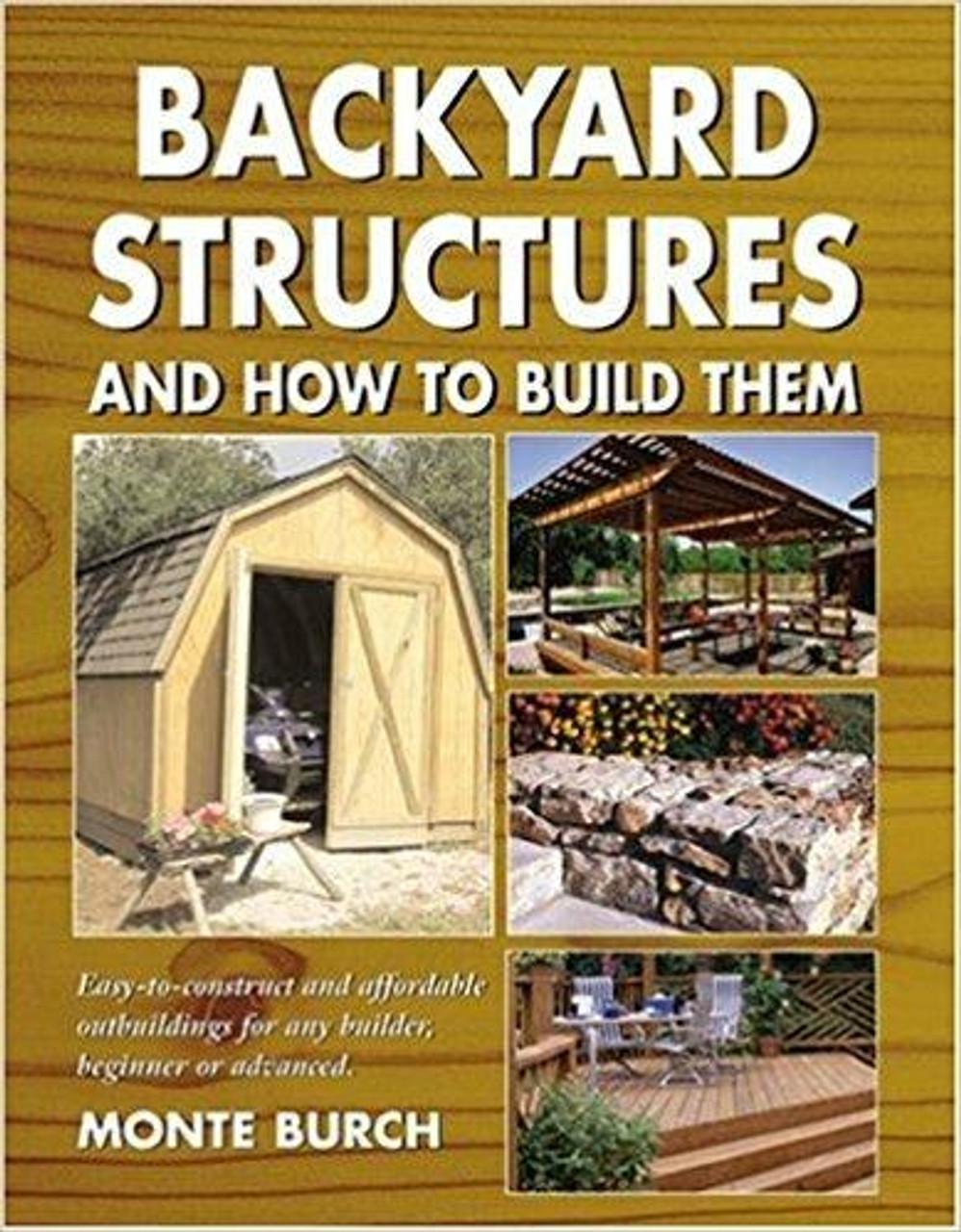Fox Chapel Publishing Backyard Structures