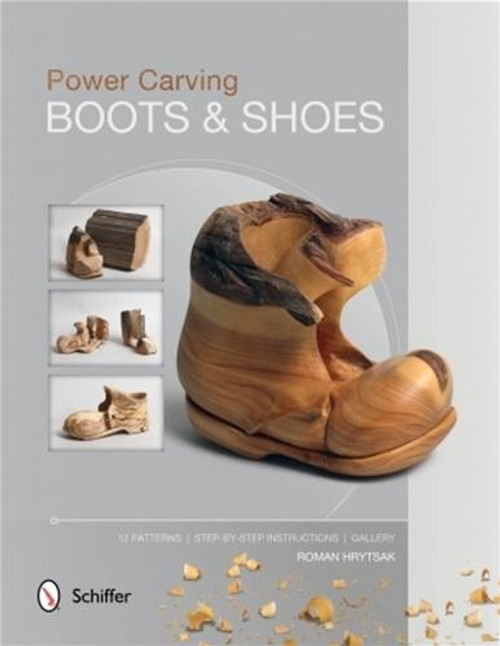 Schiffer Publishing Power Carving Boots and Shoes