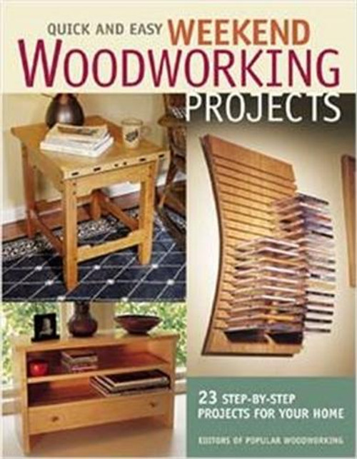 Fox Chapel Publishing Quick and Easy Weekend Woodworking Projects