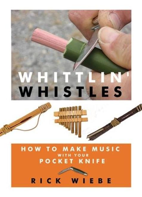 Linden Publishng Whittlin Whistles