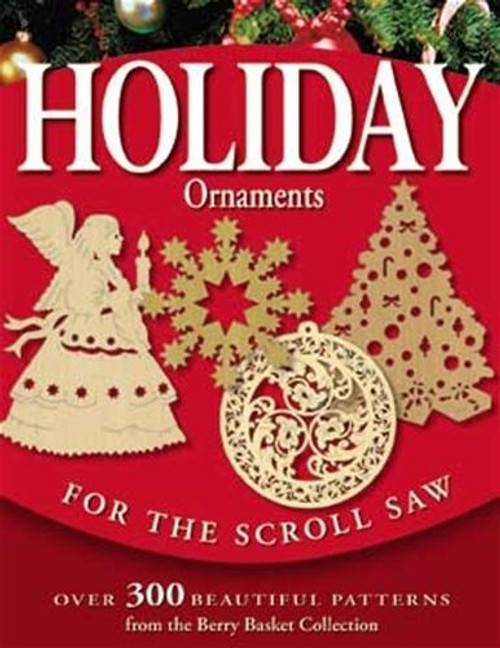 Fox Chapel Publishing Holiday Ornaments for the Scroll Saw