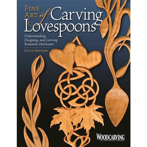 Fox Chapel Publishing The Art Of Carving Lovespoons