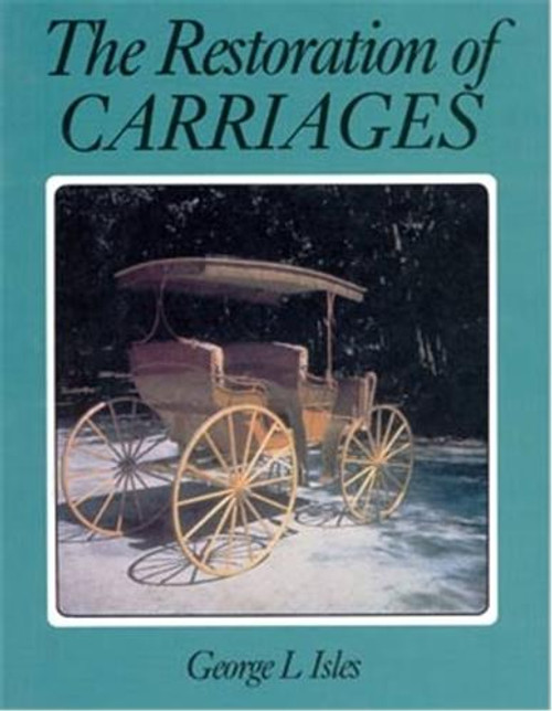 Fox Chapel Publishing Restoration of Carriages